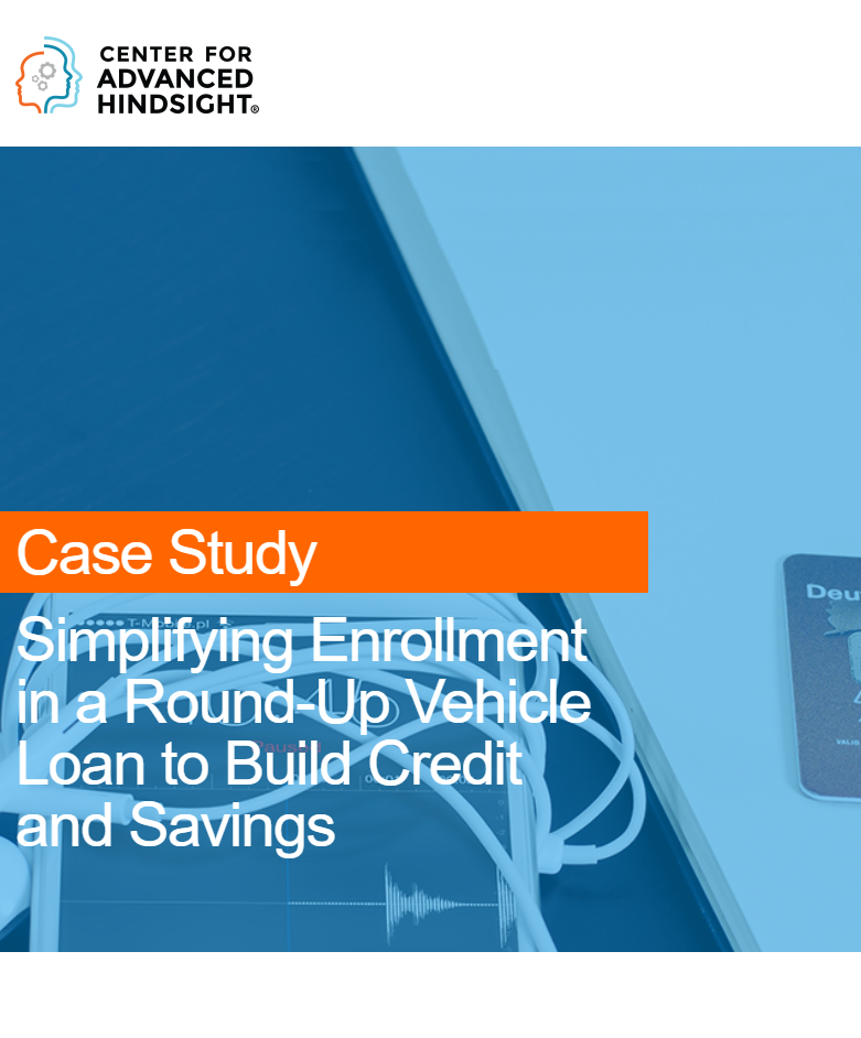 Simplifying Enrollment in Round-Up Vehicle Loan to Build Credit and Savings